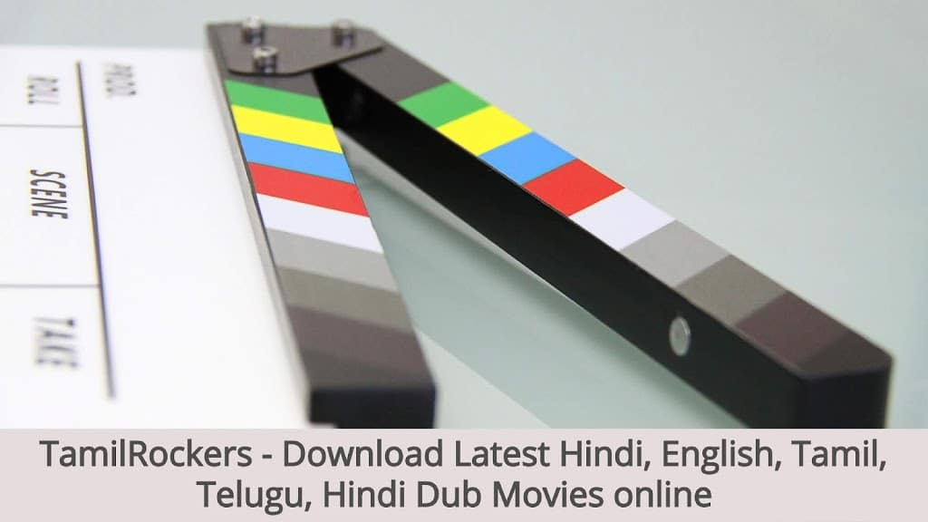 TamilRockers 2020 – Download Latest Hindi,English,Tamil,Talugu,Hindi Dub Movies online