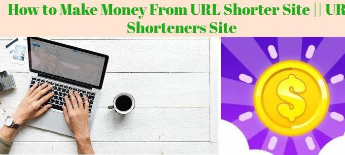 Make Money From URL Shorter Site || URL shorteners site से पैसे कैसे कमाए ?