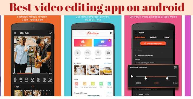 Best video editing app on android