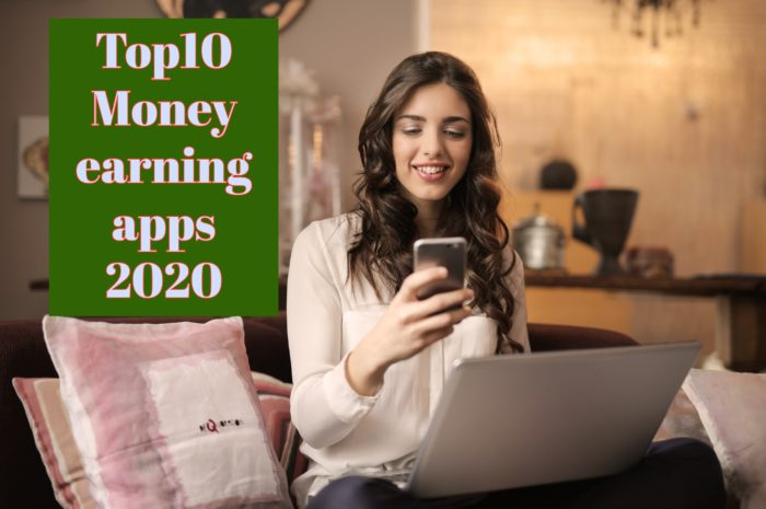 Top10 Money earning apps 2020