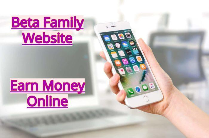 Beta Family website to earn money online