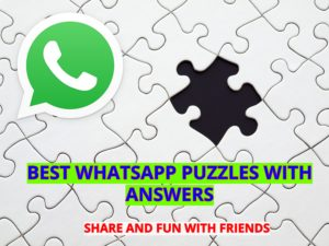 BEST WHATSAPP PUZZLES WITH ANSWERS 2020