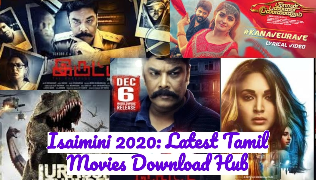 Isaimini 2020: Latest Tamil Movies Download Hub