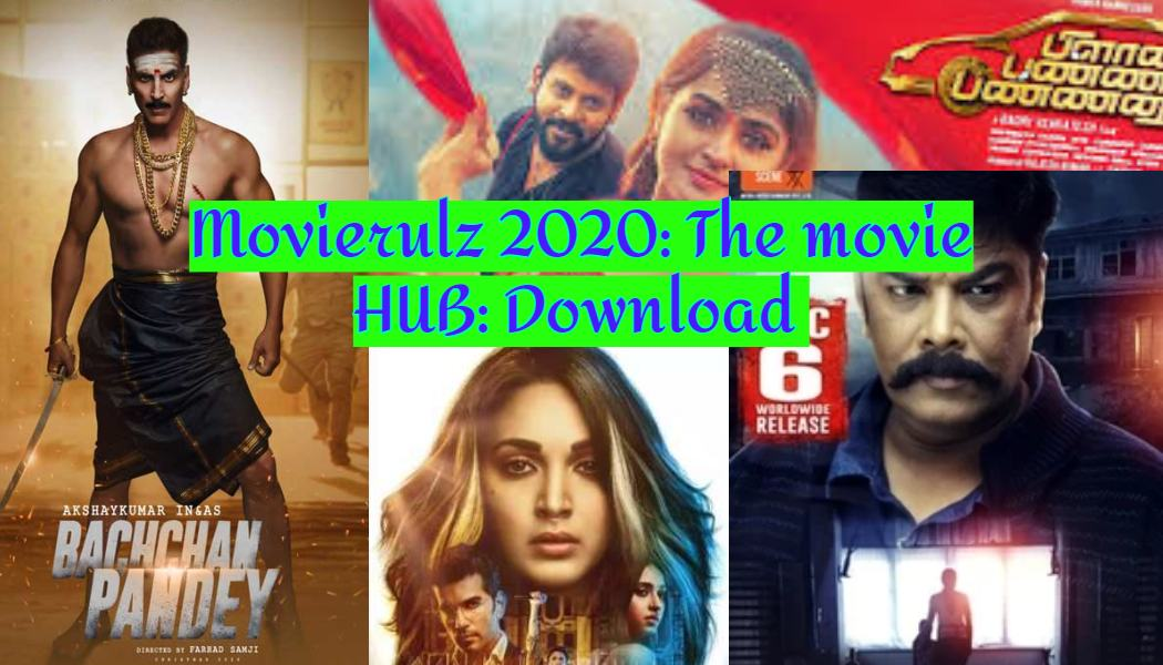 Movierulz 2020: The movie HUB: Download Latest Tamil, Telugu, Hindi, Malayalam