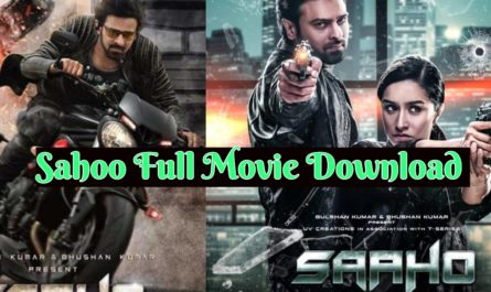 Sahoo Full Movie Download 2019