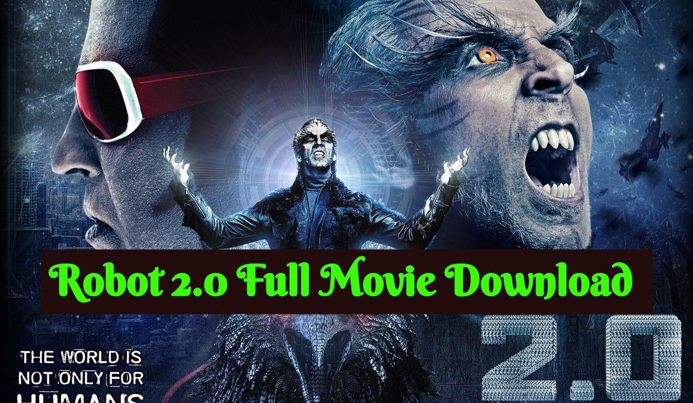 Robot 2.0 Full Movie Download