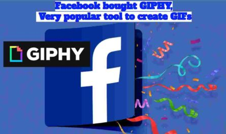 Facebook bought GIPHY, Very popular tool to create GIFs