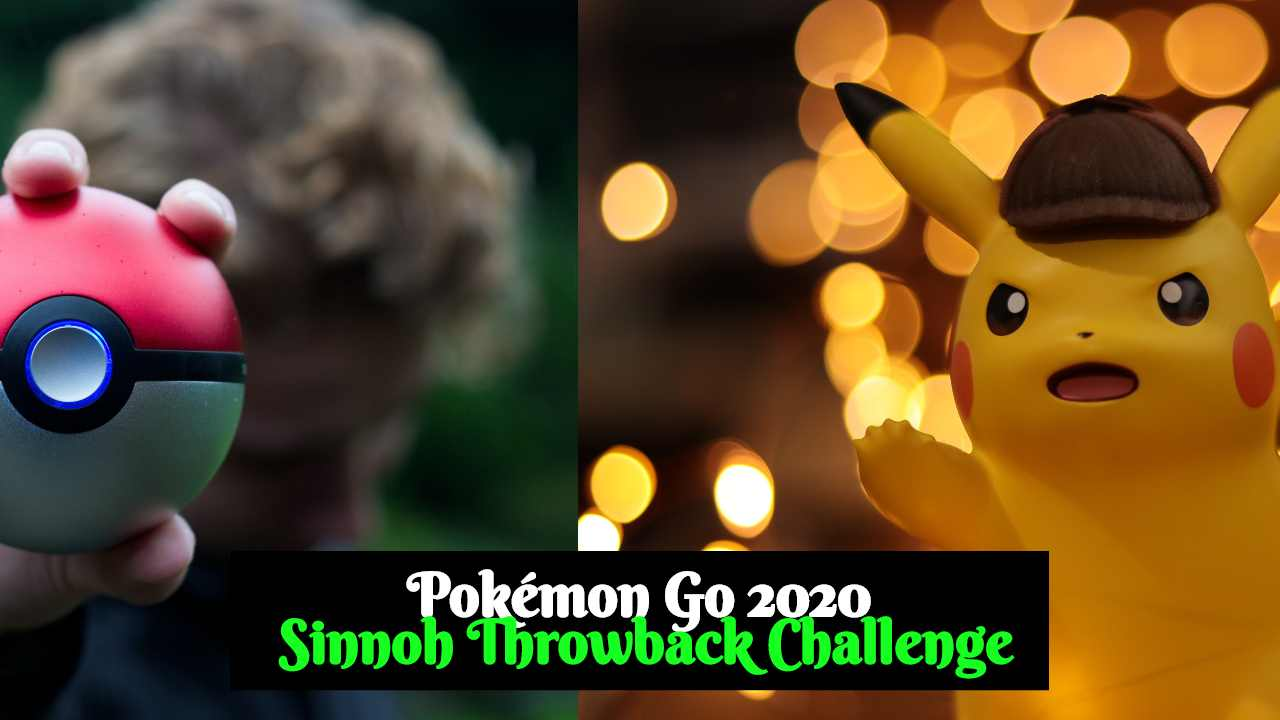 Pokémon Go 2020: Sinnoh Throwback Challenge Full event and Task Guide