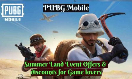 PUBG Mobile: Summer Land Event Offers &  discounts for Game lovers