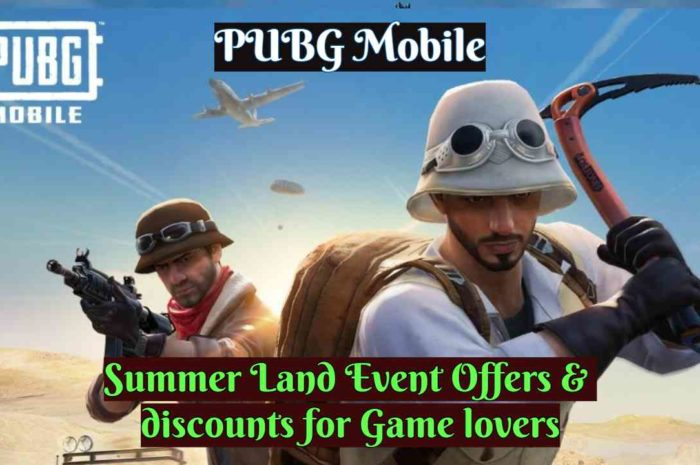 PUBG Mobile 2020: Summer Land Event Free Offers &  discounts for Game lovers