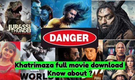 Khatrimaza MKV full movie HD download: