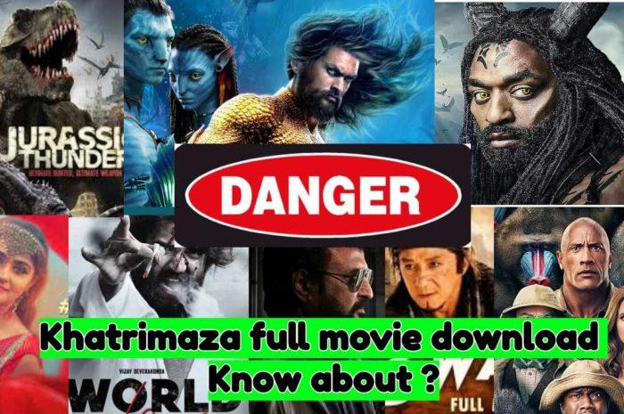 Khatrimaza MKV full movie HD download: Khatrimazafull.com website 2020