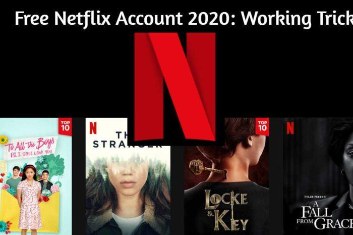 Free Netflix Account 2020: Working Tricks