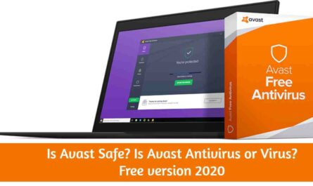 Is Avast Safe? Is Avast Antivirus or Virus? Free version 2020 Detail Review