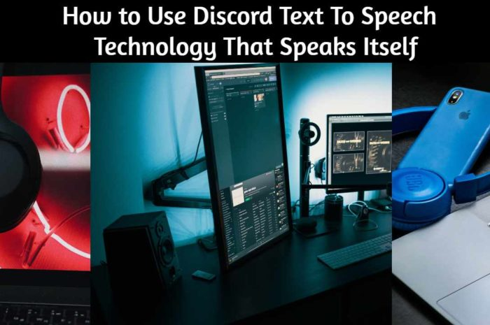 How to Use Discord Text To Speech 2020 : Technology That Speaks Itself