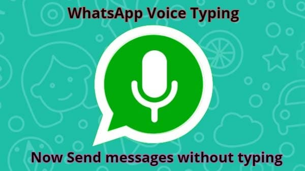 WhatsApp Voice typing